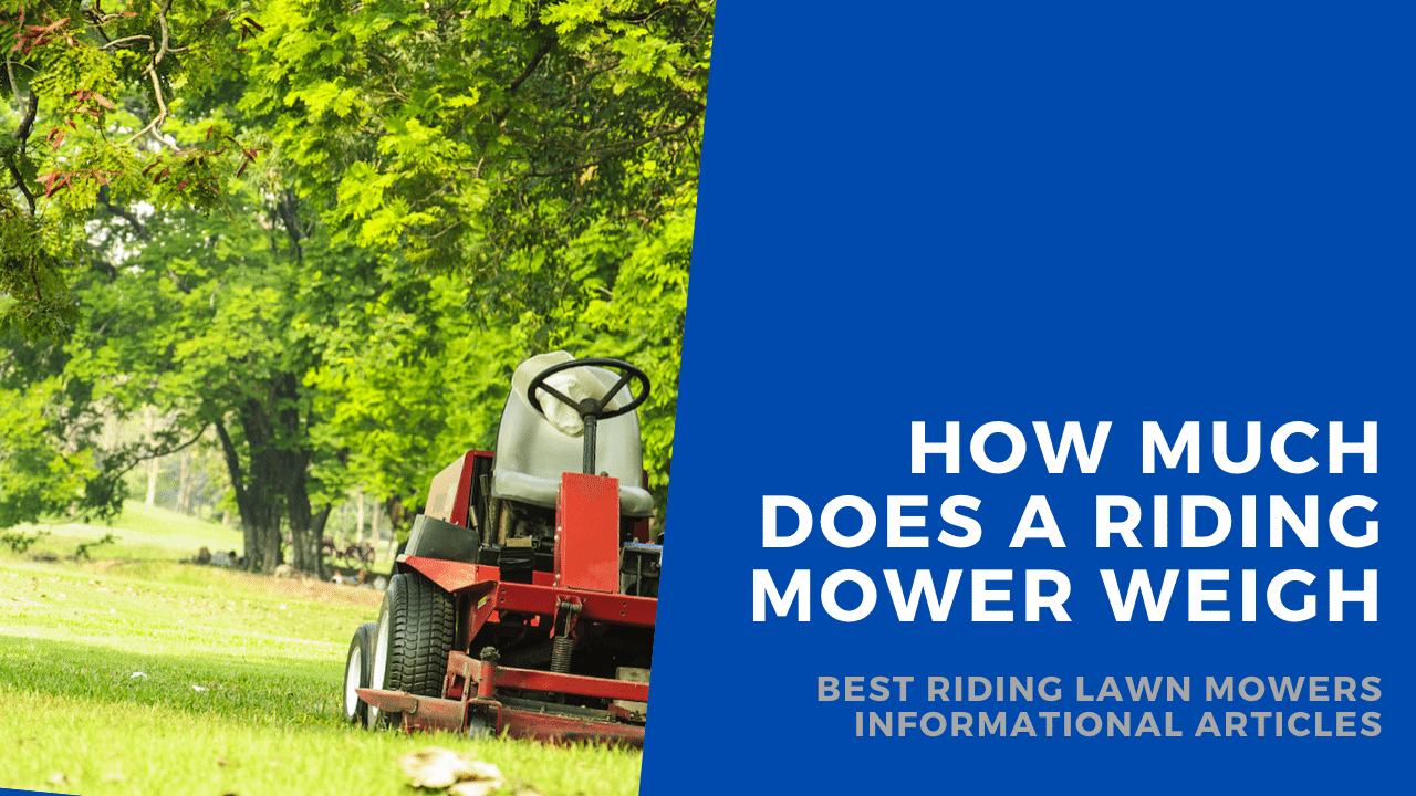 how much does a riding lawn mower weigh featured