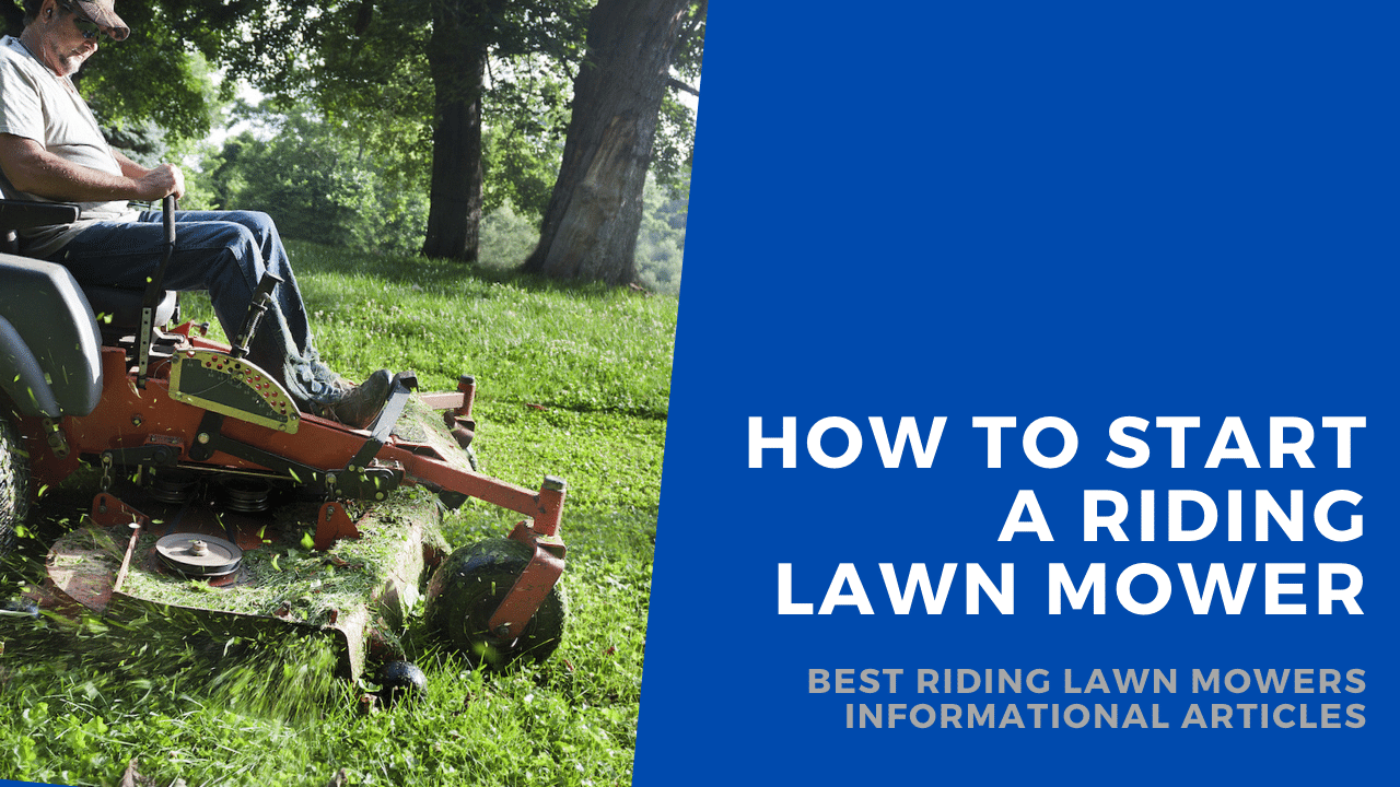 how to start a riding lawn mower featured